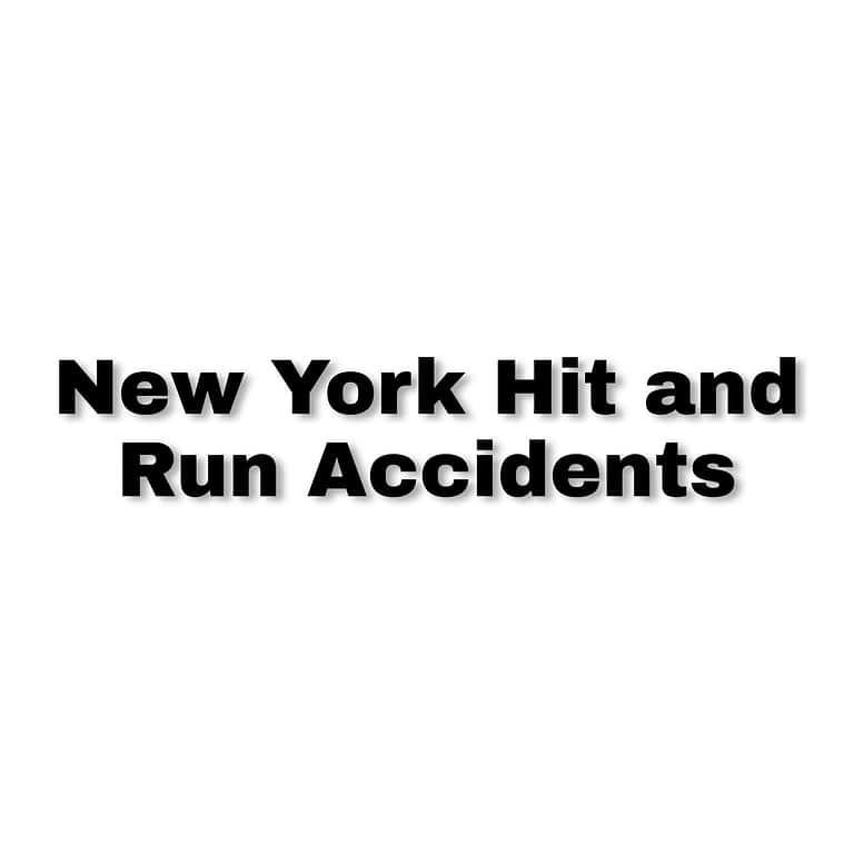 New York Hit and Run Accidents