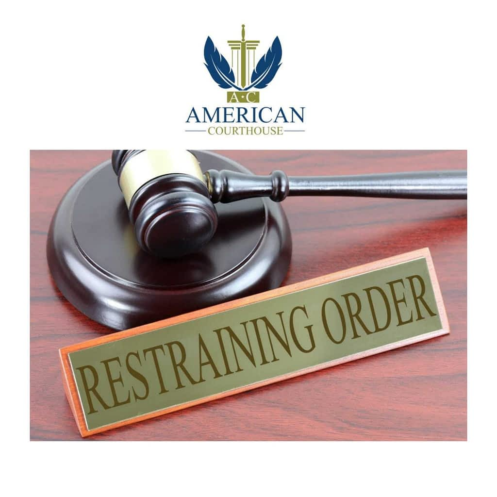 Restraining-Order-American-Courthouse