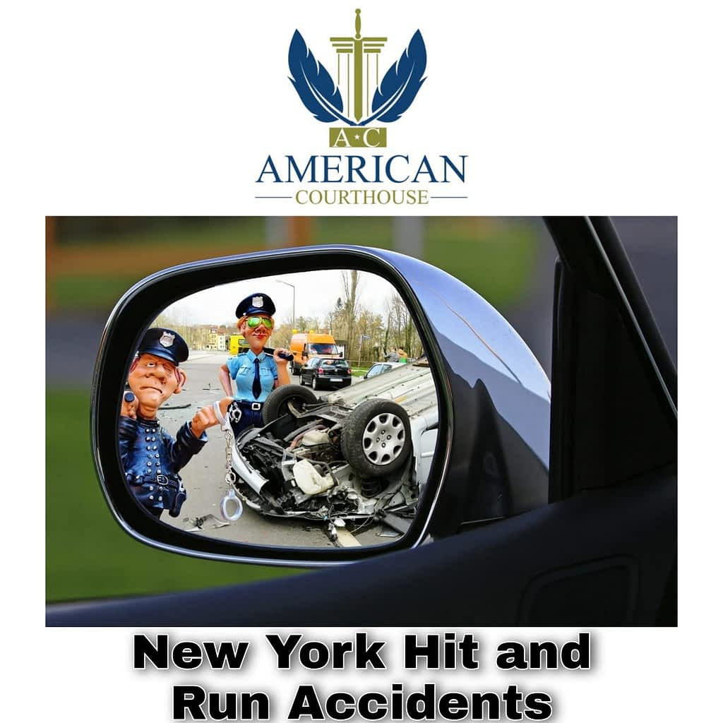 New York Hit and Run Accidents - American Courthouse